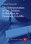 The Interpretation of Tax Treaties in Relation to Domestic GAARs