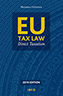 EU Tax Law – Direct Taxation 2018