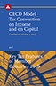 OECD Model Tax Convention on Income and on Capital (2017 Condensed Version) and Key Tax Features of Member Countries 2018