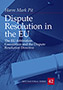 Dispute Resolution in the EU