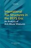 International Tax Structures in the BEPS Era