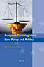 European Tax Integration: Law, Policy and Politics