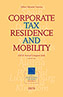 Corporate Tax Residence and Mobility